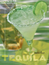 Mini Bar: Tequila (eBook): A Little Book of Big Drinks